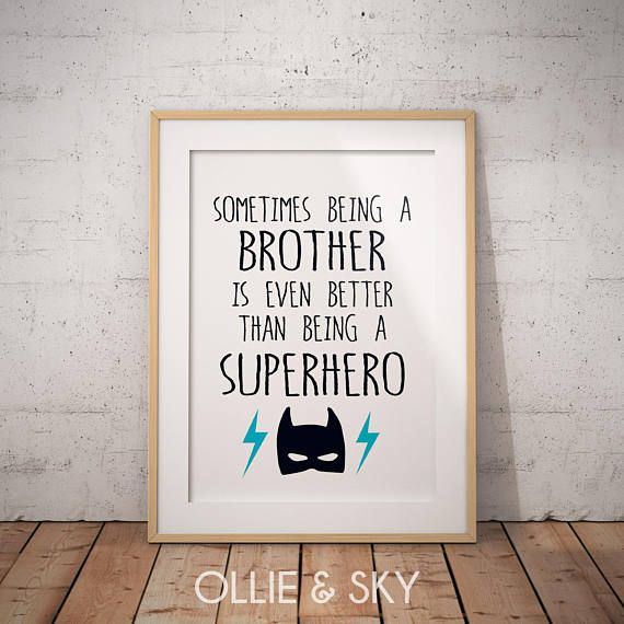 Sometimes being a brother is even better than being  a