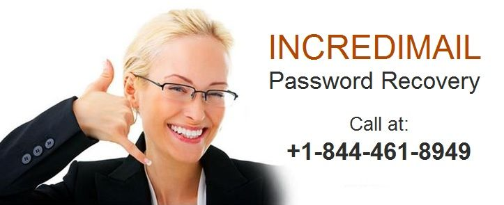 #Incredimail_Recovery_Phone_Number 1-844-461-8949 to Recover, Reset Or Change Your Incredimail Password