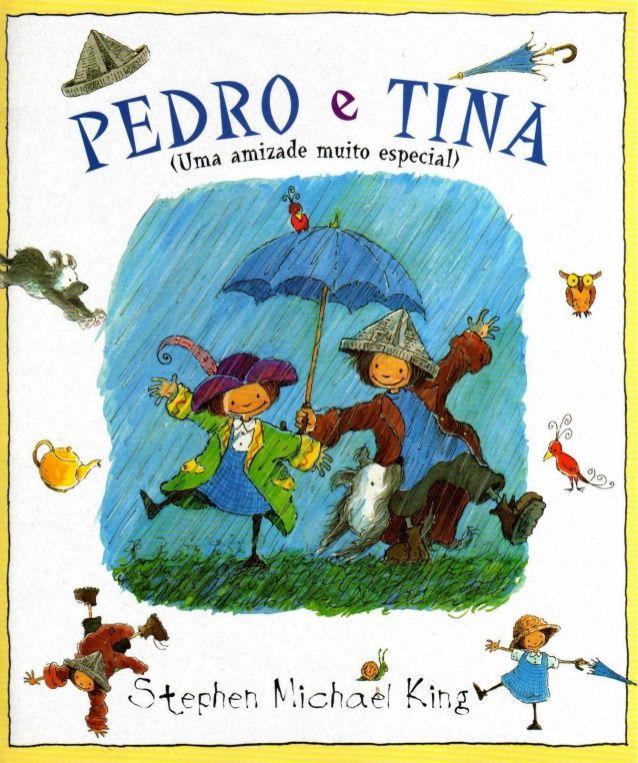 Pedro e Tina (uma amizade muito especial)