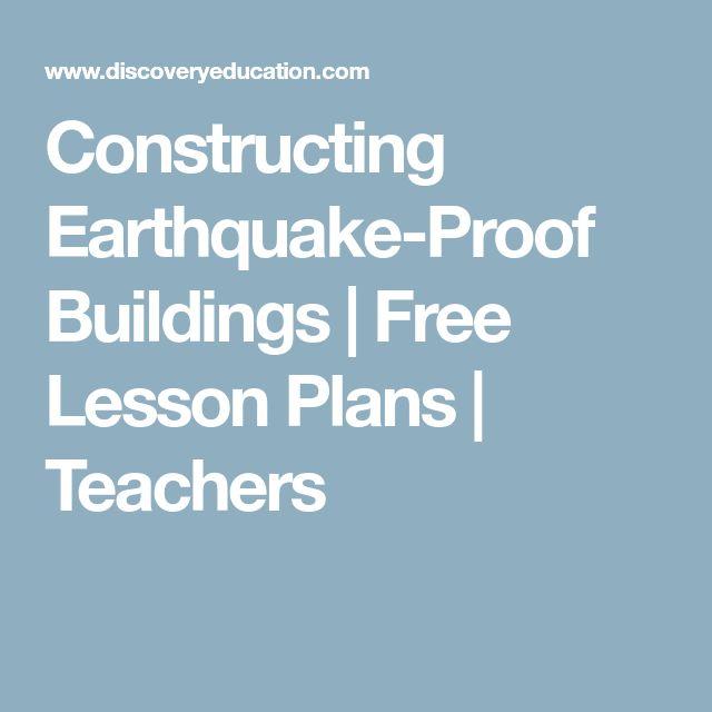 Constructing Earthquake-Proof Buildings   Free Lesson Plans   Teachers