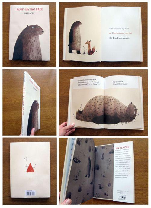 """I want my hat back"" by Jon Klassen (Candlewick Press, 2011)"