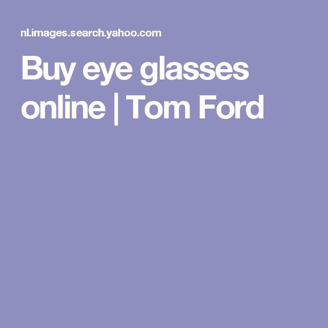 Buy eye glasses online   Tom Ford