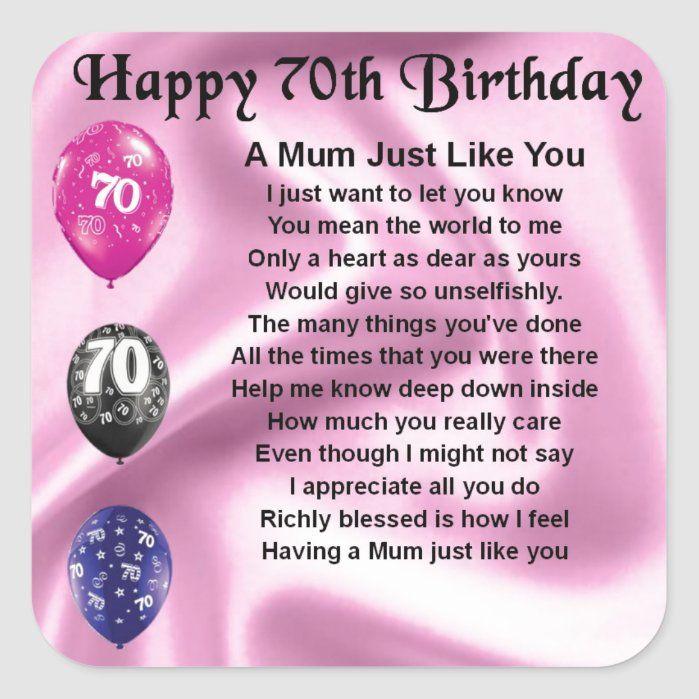Mom Poem 70th Birthday Square Sticker Zazzle Com In 2021 Birthday Wishes For Mom Mom Poems 70th Birthday Ideas For Mom