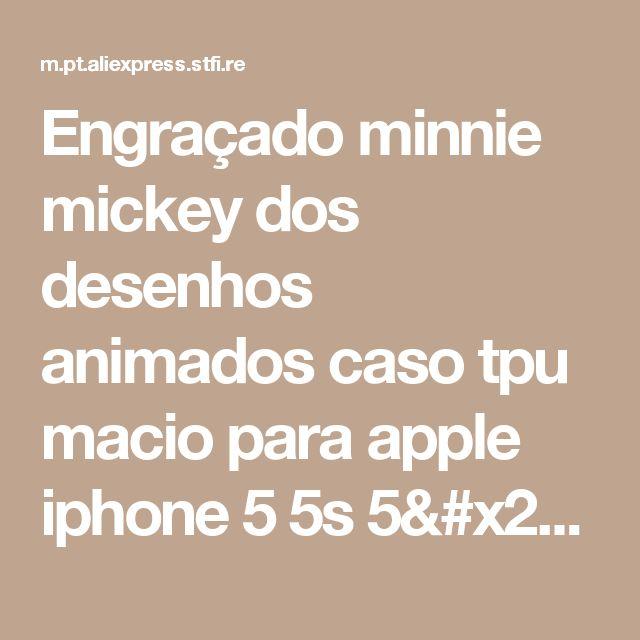 Engraçado minnie mickey dos desenhos animados caso tpu macio para apple iphone 5 5s 5/Coque 5S 5SE SE Personagens IMD gel Voltar Tampa Da Pele Capa Para Loja Online | aliexpress móvel