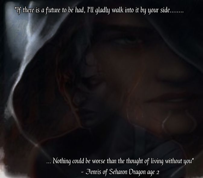 Romance Quote For Dragon Age 2 Dragon Age Dragon Age 2 Fiction Series
