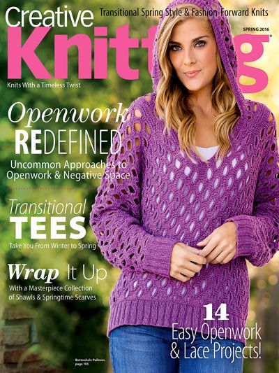 Creative Knitting Spring 2016. Order a download of the issue here: https://www.anniescatalog.com/detail.html?prod_id=129039