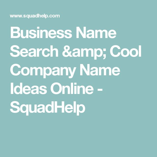 Business Name Search & Cool Company Name Ideas Online - SquadHelp