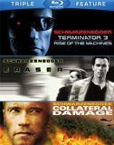 Terminator 3: Rise of the Machines/Eraser/Collateral Damage [3 Discs] [Blu-ray]