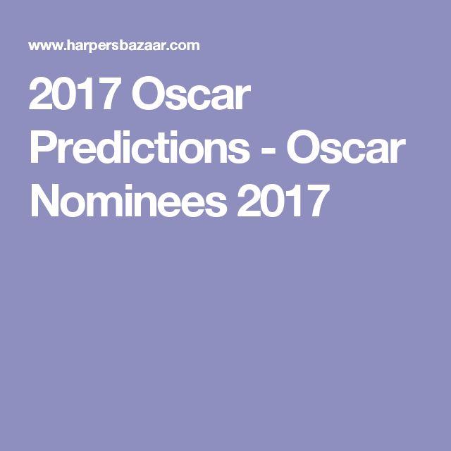 2017 Oscar Predictions - Oscar Nominees 2017