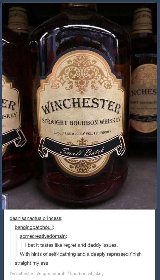 Winchester whiskey OMG Fangirl alcohol? Bring me the ginger ale!