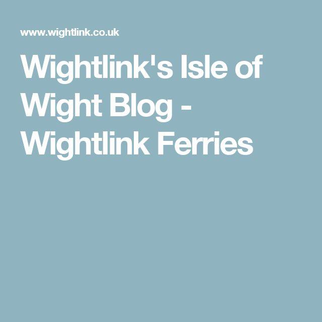 Wightlink's Isle of Wight Blog - Wightlink Ferries