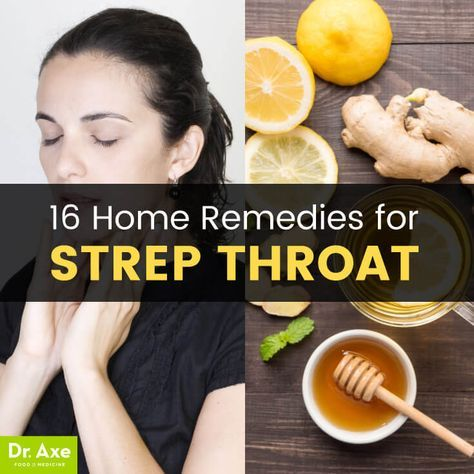 16 strep throat home remedies http://www.draxe.com #health #holistic #natural