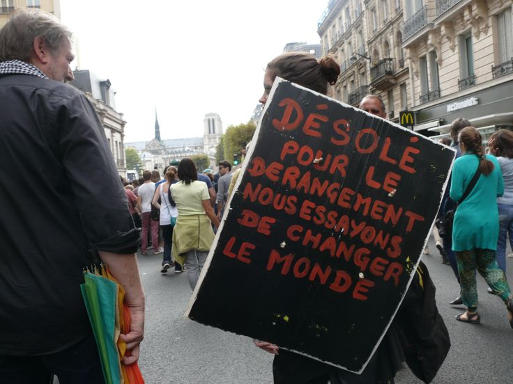 """21/09/2014 - Marche pour le climat - Paris - """"Désolé pour le dérangement, nous essayons de changer le monde."""""""