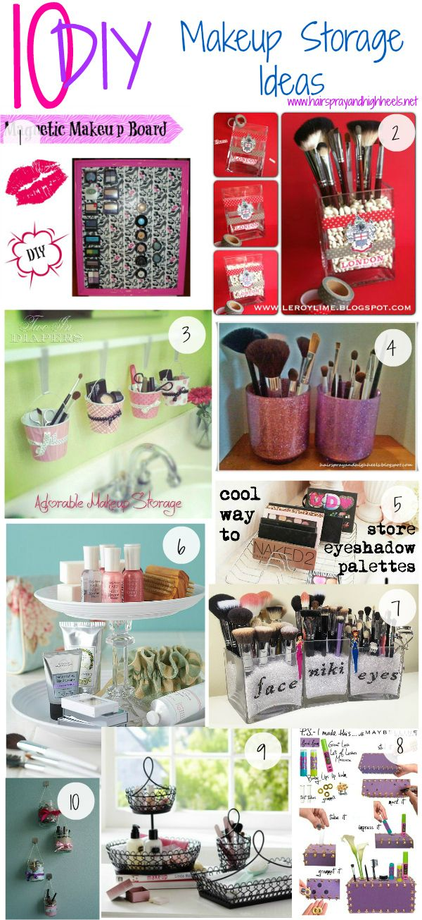 "Hairspray and High Heels: ""A Jersey Girl's Guide to Beauty"": 10 DIY Makeup Storage Ideas"