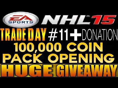 NHL 15 Trade Day #11 **TOTY Donation + HUGE Giveaway!!!**