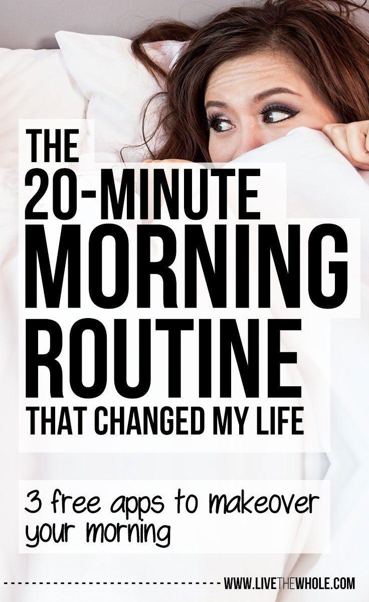 This 20 minute morning routine has changed my life