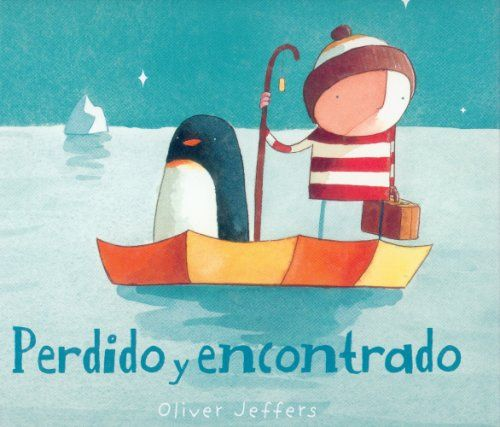 Debbie's Spanish Learning: Perdido y Encontrado by Oliver Jeffers {Book Review and Teaching Ideas}