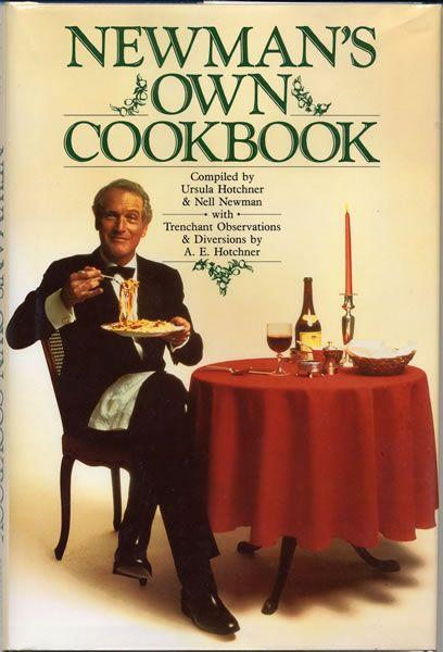 Newman's Own Cookbook    http://www.amazon.com/Newmans-Own-Cookbook-Paul-Newman/dp/1439148147