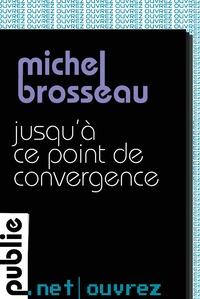 http://www.publie.net/fr/ebook/9782814506961/jusqu-a-ce-point-de-convergence