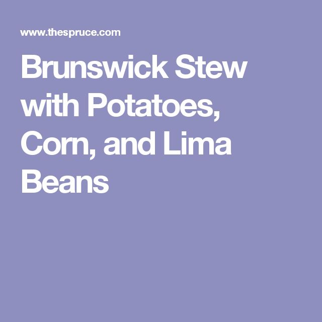 Brunswick Stew with Potatoes, Corn, and Lima Beans