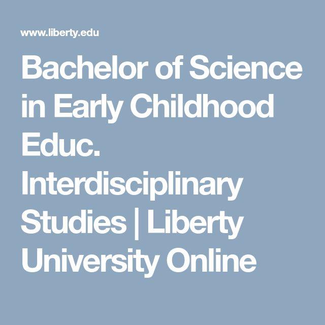 Bachelor of Science in Early Childhood Educ. Interdisciplinary Studies | Liberty University Online