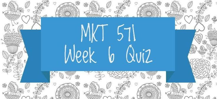 MKT 571 Week 6 Quiz1. Marketing effectiveness rating instruments and marketing audits are approaches to 2.______ is an obligation to act in a way expected of a reasonable person. 3. Rising customer expectations, evolving employee goals and ambitions, and tighter government legislation and pressure a