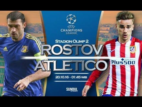 Rostov vs Atletico Madrid 0-1 All Goals HD  Champions League 19/10/2016 Rostov vs Atletico Madrid 0-1 All Goals HD  UCL 19/10/2016 Rostov vs Atlético Madrid Highlights and Full Match Competition: UEFA Champions League Date: 19 October 2016 Stadium: Stadion Olimp 2 (Rostov-na-Donu) Referee: D. Orsato -----------------------------------------   Like  Share  Comment on Video  Thanks for Watching!   Please help channel reached 100000 subscribe