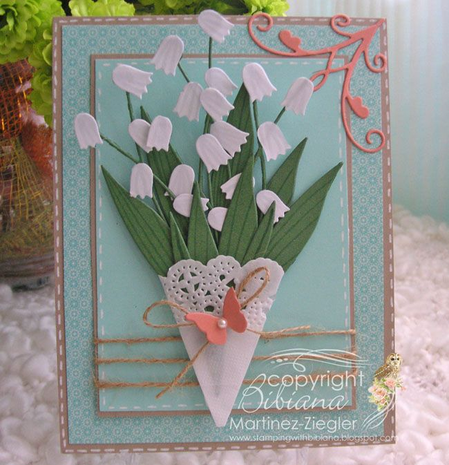 "By Bibiana: card featured at the French blog"" Un brin de Créativité"" for #memorybox. use the #Tulip Die to make a #lily of the valley flower. more details please visit my personal blog: http://stampingwithbibiana.blogspot.com/2013/05/lily-of-valley-happiness-in-may.html"