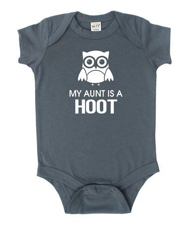 This Charcoal 'My Aunt is a Hoot' Bodysuit - Infant is perfect! #zulilyfinds