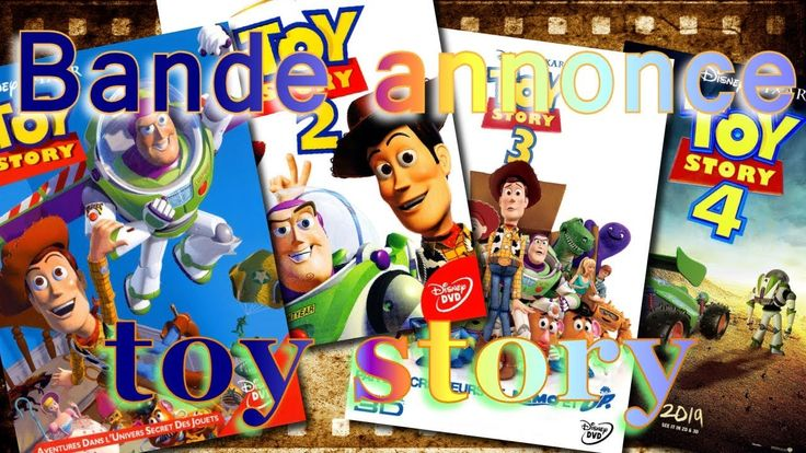 Bande Annonce Toy Story 1 2 3 4 Vf Avec Images