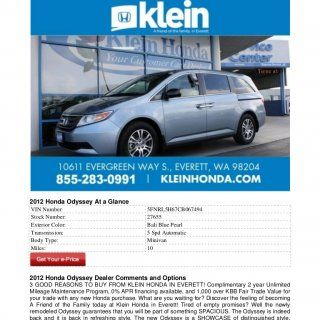 New 2012 Honda Odyssey For Sale Near Seattle WA2012 Honda Odyssey At a GlanceVIN Number: 5FNRL5H67CB067494Stock Number: 27655Exterior Color: Bali Blue Pearl. http://slidehot.com/resources/new-2012-honda-odyssey-for-sale-near-seattle-wa.39320/