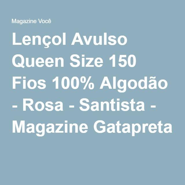 Lençol Avulso Queen Size 150 Fios 100% Algodão - Rosa - Santista - Magazine Gatapreta