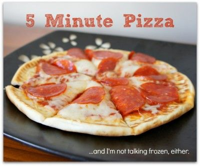 5 minute pizza...use pita as the crust.  It tastes just as good as homemade dough without all the hassle!