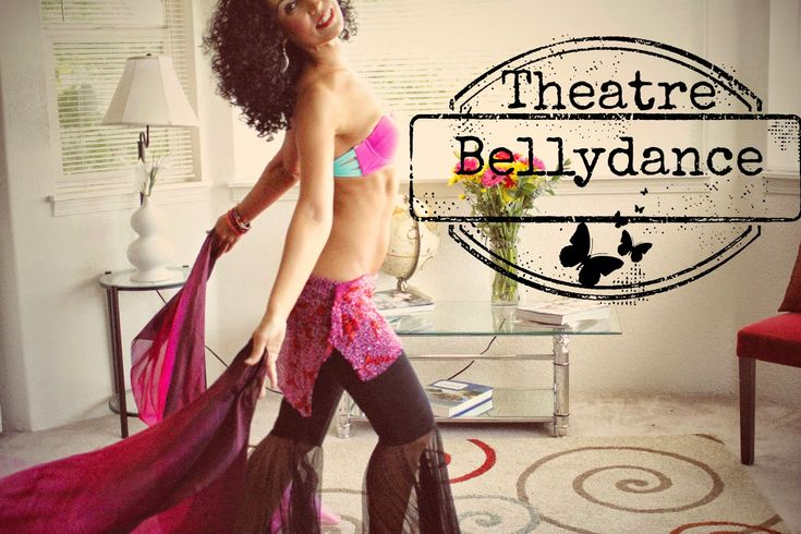 Theater belly dancing: the new big belly dance trend ~ Free belly dance classes online