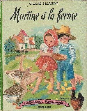 Martine à la Ferme, Gilbert Delahaye (1923-1997), éditions Casterman, 1954