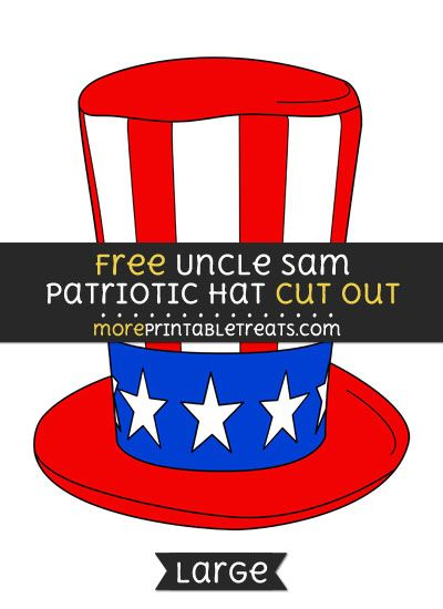 Free Uncle Sam Patriotic Hat Cut Out - Large size printable Free