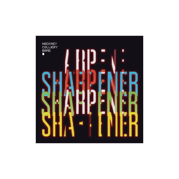 Hackney Colliery Band - Sharpener (CD)