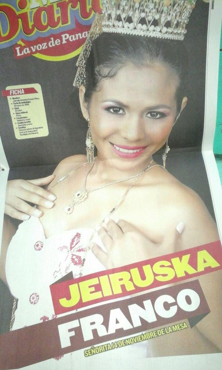 Jeiruska I. Franco P. Señorita 14 de noviembre 2016. La fiel representante de la Cultura Mesana en la celebración de los 113 años de  la gesta separatista de Panamá de Colombia de 1903 celebrada en la Mesa de Veraguas.