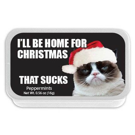 Grumpy Cat I'll be home for Christmas