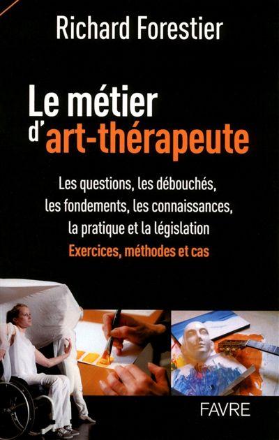 """158.9 FOR - Le métier d'art-thérapeute / R. Forestier. """"L'art-thérapie moderne ne guérit pas, elle donne l'envie de guérir. L'art-thérapie et ses dérivés (musicothérapie, danse-thérapie) sont aujourd'hui introduits dans les lieux de soins et accrédités par l'État français. La distinction entre l'art-thérapie moderne et l'art-thérapie traditionnelle amène le curieux, l'artiste, le patient, le thérapeute et le directeur d'institution à poser des questions pour mieux connaître le métier…"""