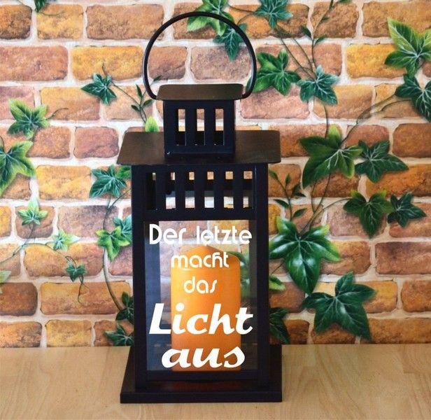 Laterne mit Gravur Spruch 28cm von Laserdesign-Hamburg auf DaWanda.com  #lasergravur #gravur #laterne #geschenk #garten #haus