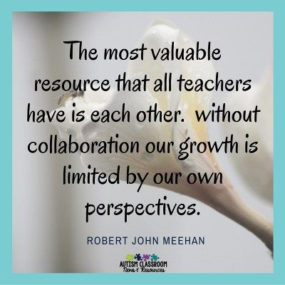 The most valuable Resource that all teachers have is each other. without collaboration our growth is limited by our own perspectives quote. Observing in Other Teacher's Classrooms--What You Can Learn