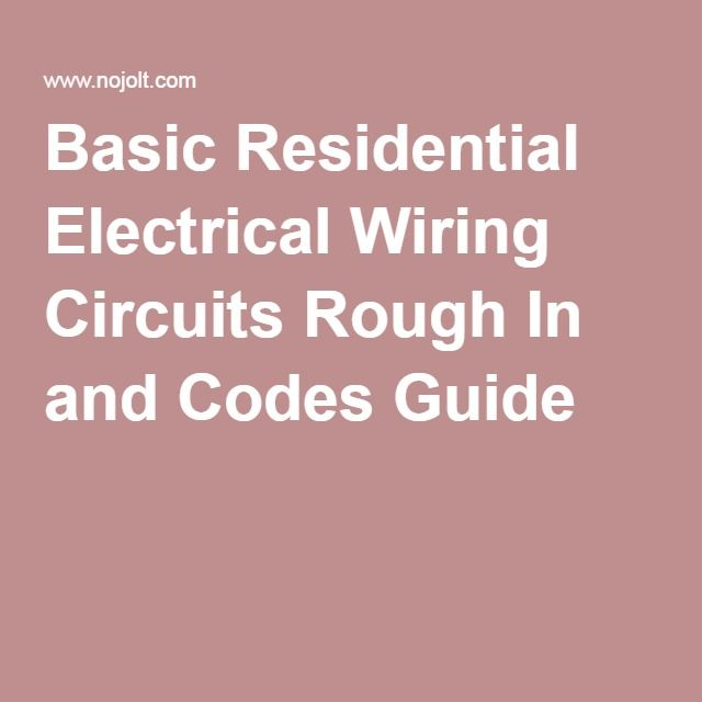 25+ best ideas about Residential Electrical on Pinterest ...
