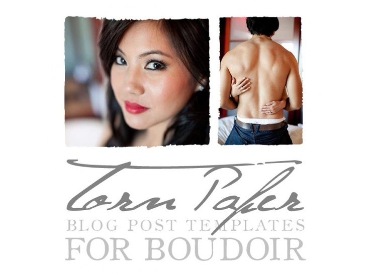 Torn Paper for Boudoir (blog post template) - The Shoppe $30