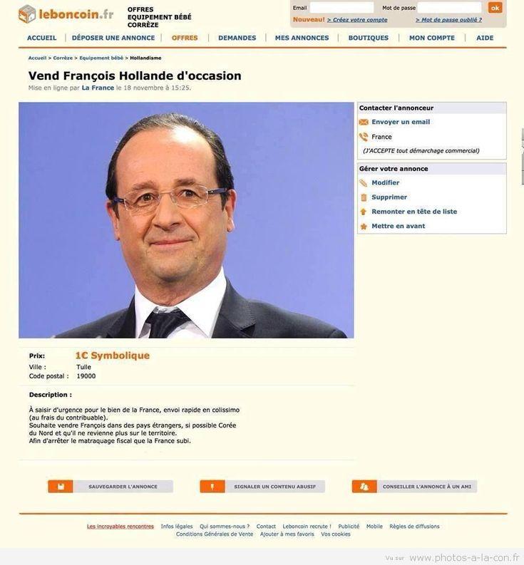 """Vu sur le Boncoin, annonce proposant à la vente François Hollande d'occasion ! """"A saisir d'urgence pour le bien de la France, envoi rapide en Colissimo (au"""