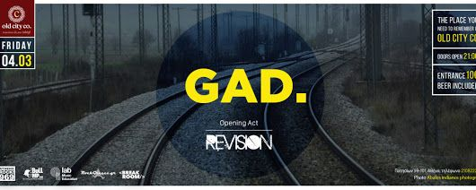 REVISION - alt rock band Athens,GR — GAD. + REVISION @ Old City Co - Παρασκευή 4...