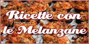 10 ricette facili e deliziose con le Melanzane / 10 easy way to cook eggplants