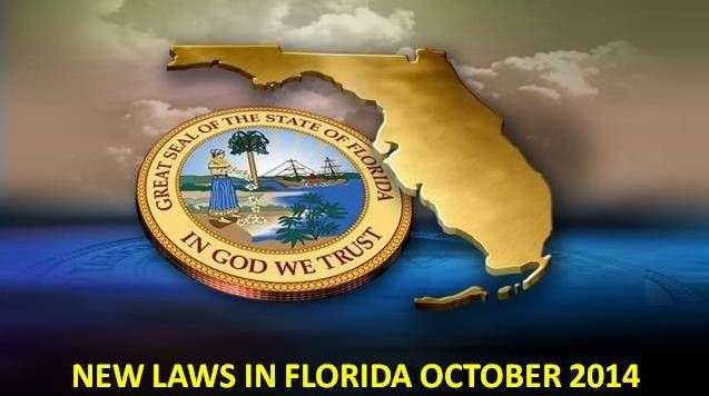 FLORIDA: New laws that take effect October 1, 2014 | Ocala Post -- INCLUDING Pain clinics/Pharmacies, Street Racing, Cyber threats, Homeless hate, Unborn children, Sexting, Impersonating a soldier...