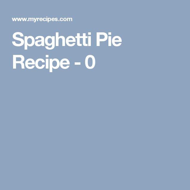 Spaghetti Pie Recipe - 0