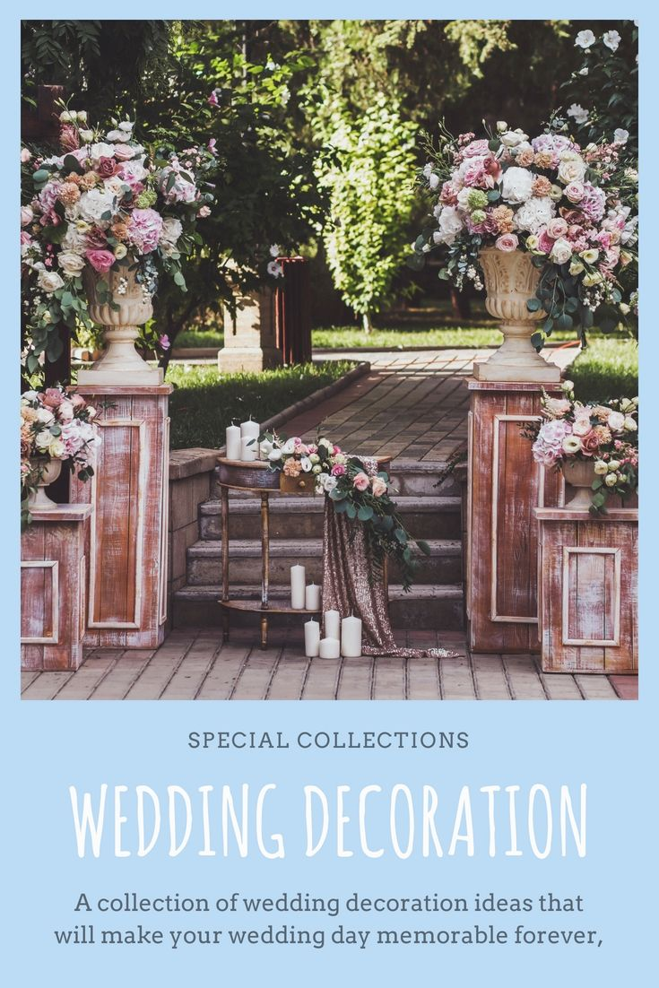 DressUp An Individualus Wedding Ceremony Decorations By Using One